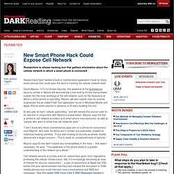 New Smart Phone Hack Could Expose Cell Network - Security/Encryp