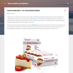Smart Protein Bars - Are They Really Healthy?