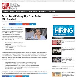 Smart Fund Raising Tips from Sasha Mirchandani