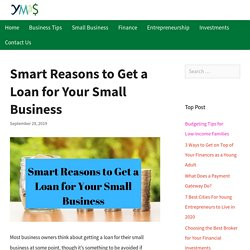 Smart Reasons to Get a Loan for Your Small Business