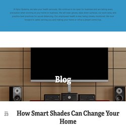 How Smart Shades Can Change Your Home