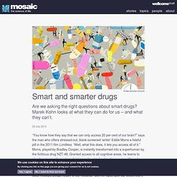 Smart and smarter drugs