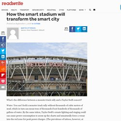 How the smart stadium will transform the smart city