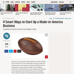 4 Smart Ways to Start Up a Made-in-America Business