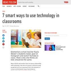 7 smart ways to use technology in classrooms