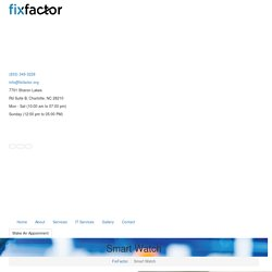 Smart Watch- FixFactor