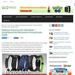 ¡Las Mejores Smartband / Pulseras Inteligentes del 2016!