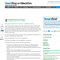 SmartBlog on Education - Taking the fork for a change by @dillon_jim via SmartBlogs