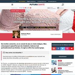 SmartBra, le premier soutien-gorge intelligent pour dépister le cancer du sein