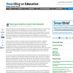SmartBlog on Education - How to give students a voice in their education - SmartBrief SmartBlogs SmartBlogs