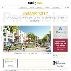#SmartCity : À Palaiseau, l'innovation se met au service de la ville de demain - Maddyness