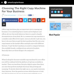 Choosing The Right Copy Machine For Your Business