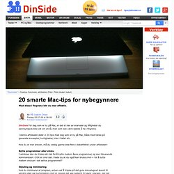 20 smarte Mac-tips for nybegynnere