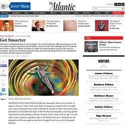 Get Smarter - The Atlantic (July/August 2009)