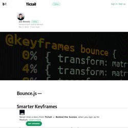 Bounce.js: Smarter Keyframes – Tictail — Behind the Scenes – Medium