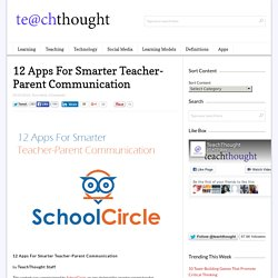 12 Apps For Smarter Teacher-Parent Communication
