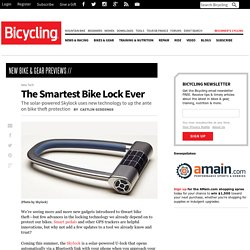 The Smartest Bike Lock Ever