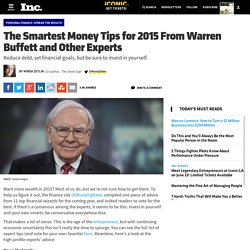The Smartest Money Tips for 2015 From Warren Buffet and 10 Other Experts