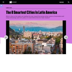 The 8 Smartest Cities In Latin America