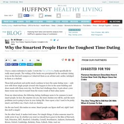 Why the Smartest People Have the Toughest Time Dating