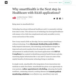 Why smartHealth is the Next step in Healthcare with SAAS applications?