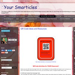 ✨Your Smarticles✨: QR Code Ideas and Resources