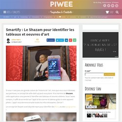 Smartify : Le Shazam pour identifier les tableaux et oeuvres d'art