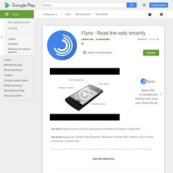 Flynx - Read the web smartly – Applications Android sur Google Play