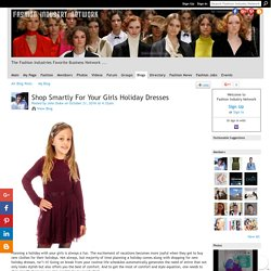 Shop Smartly For Your Girls Holiday Dresses