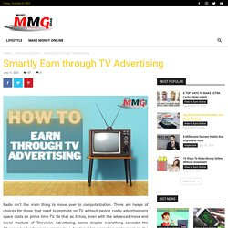 How To Smartly Earn Through TV Advertising - Make Money Grab