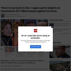Smartmatic's $2.7 billion lawsuit against Fox News: Legal experts give their opinions
