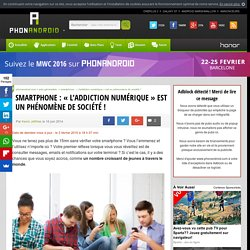 Smartphone : l'addiction numérique s'amplifie !