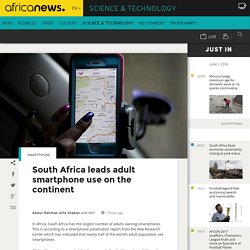 South Africa leads adult smartphone use on the continent