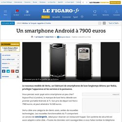 High-Tech : Un smartphone Android à 7900 euros