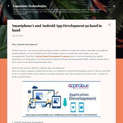 Smartphone's and Android App Development go hand in hand