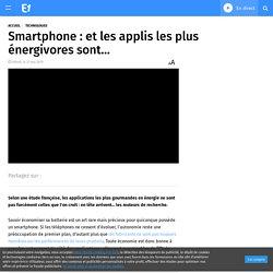 Smartphone : et les applis les plus énergivores sont…
