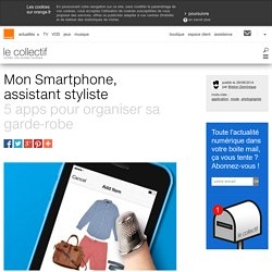 Mon smartphone, assistant styliste