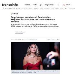 PORTRAIT. Smartphone, autotune et Bescherelle… Wejdene, la chanteuse docteure ès réseaux sociaux