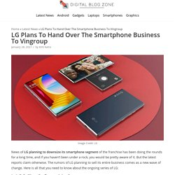 LG Plans To Hand Over The Smartphone Business To Vingroup - Digital Blog Zone
