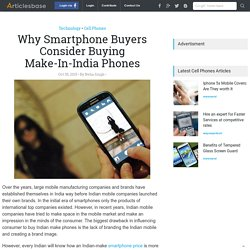 Why Smartphone Buyers Consider Buying Make-In-India Phones