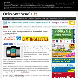 BES & DSA. Tablet Smartphone Dislessia. Validità PDP. Ritardo certificazione DSA