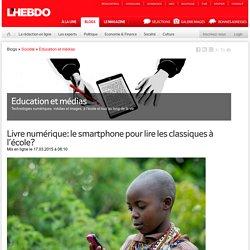 Livre numérique: le smartphone pour lire les classiques à l'école?