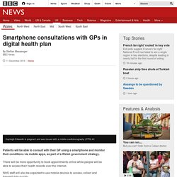 Smartphone consultations with GPs in digital health plan