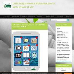Le Smartphone des besoins, le nouvel outil du CESEL (future Antenne IREPS 28) / Comité Départemental d'Education pour la Santé en Eure-et-Loir, juin 2019