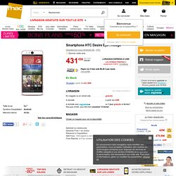 Smartphone HTC Desire Eye , Rouge - Smartphone sous Androïd OS - Soldes 2015 Fnac.com