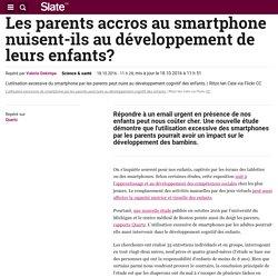 Les parents accros au smartphone nuisent-ils au développement de leurs enfants?
