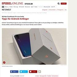 Android-Smartphone neu einrichten: Zehn Tipps für Anfänger