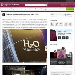Votre smartphone entiérement étanche grâce à HzO