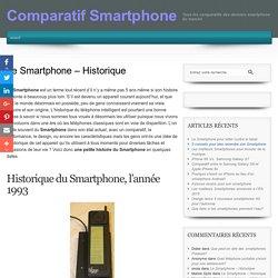 Le Smartphone – Historique