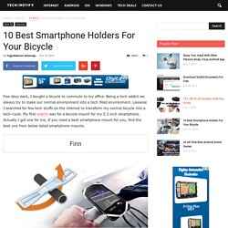 10 Best Smartphone Holders For Your Bicycle - Tech2Notify
